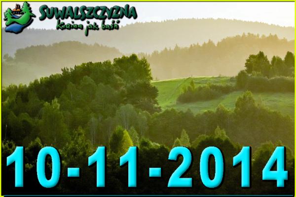 Suwalszczyzna Kraina Jak Baśń 10-11-2014