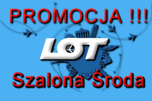 Promocja LOT szalona środa 25-11-2015