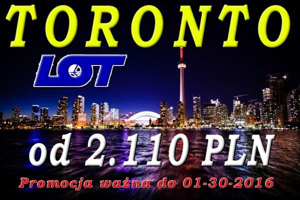 Promocja biletów lotniczych LOT do Toronto