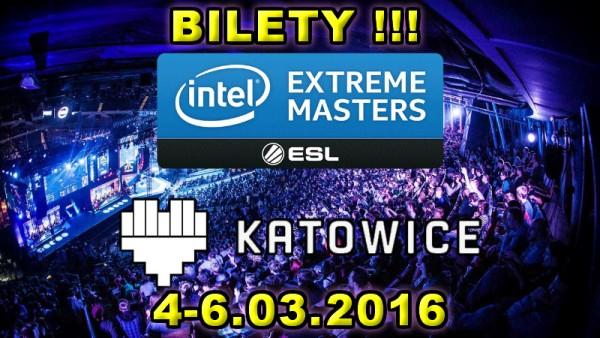 Intel Extreme Masters KATOWICE 2016 bilety