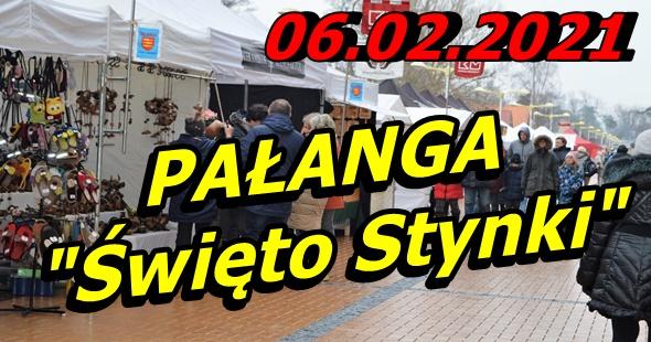 """Wycieczka do Pałangi """"Święto Stynki"""" 06-02-2021 @ Augustów, Rynek Zygmunta Augusta 15"""