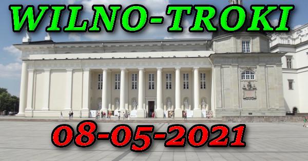 Wycieczka do Wilna i Trok 08-05-2021 @ Augustów, Rynek Zygmunta Augusta 15