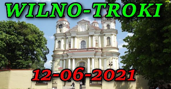 Wycieczka do Wilna i Trok 12-06-2021 @ Augustów, Rynek Zygmunta Augusta 15