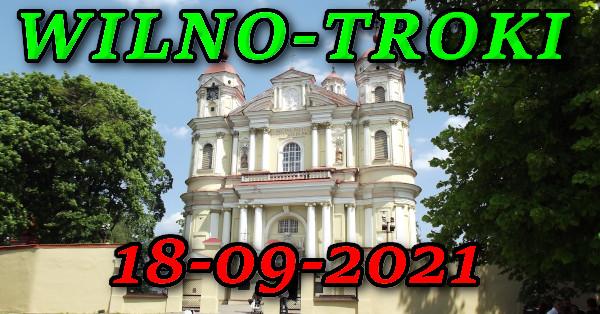 Wycieczka do Wilna i Trok 18-09-2021 @ Augustów, Rynek Zygmunta Augusta 15