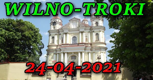 Wycieczka do Wilna i Trok 24-04-2021 @ Augustów, Rynek Zygmunta Augusta 15