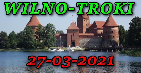 Wycieczka Wilno i Troki 27-03-2021 @ Augustów, Rynek Zygmunta Augusta 15