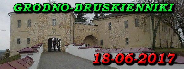 Wycieczka do Grodna i Druskiennik 18-06-2017