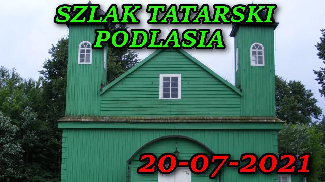 Szalk Tatarski Podlasia 20-07-2021