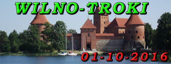 Wycieczka do Wilna i Trok 01-10-2016