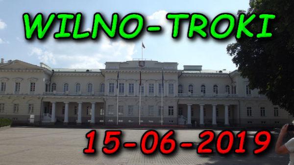 Wycieczka Wilno i Troki 15-06-2019 @ Augustów, Rynek Zygmunta Augusta 15