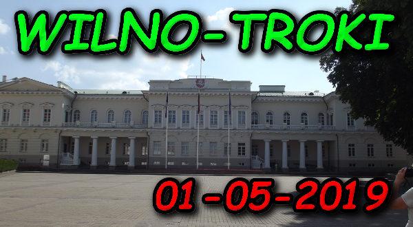 Wycieczka Wilno i Troki 01-05-2019 @ Augustów, Rynek Zygmunta Augusta 15