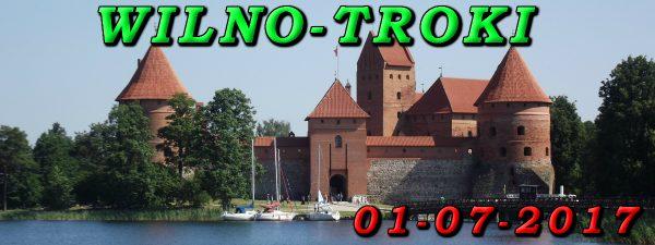 Wycieczka do Wilna i Trok 01-07-2017