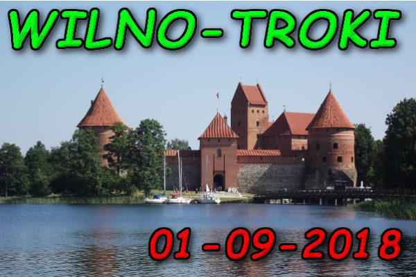 Wycieczka Wilno i Troki 01-09-2018 @ Augustów, Rynek Zygmunta Augusta 15