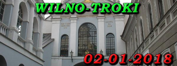 Wycieczka Wilno i Troki 02-01-2018 @ Augustów, Rynek Zygmunta Augusta 15