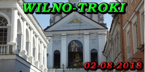 Wycieczka Wilno i Troki 02-08-2018 @ Augustów, Rynek Zygmunta Augusta 15