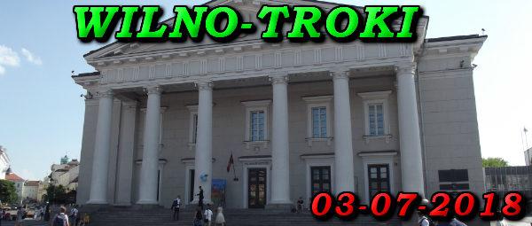 Wycieczka Wilno i Troki 03-07-2018 @ Augustów, Rynek Zygmunta Augusta 15