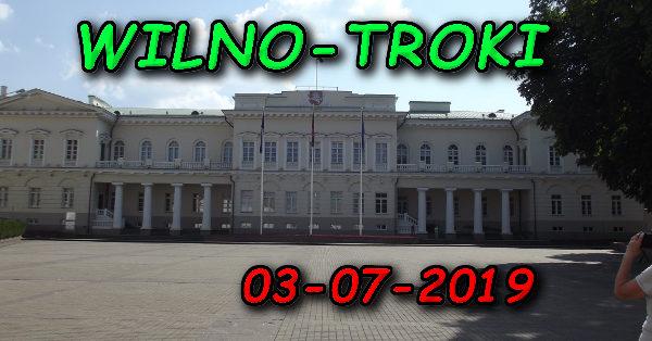 Wycieczka Wilno i Troki 03-07-2019 @ Augustów, Rynek Zygmunta Augusta 15