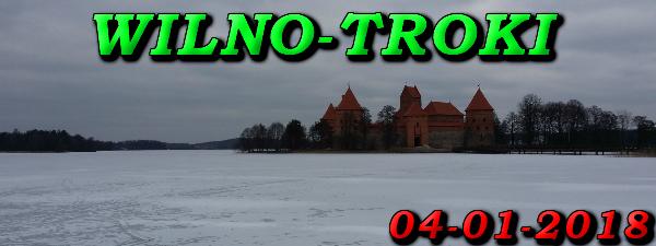 Wycieczka do Wilna i Trok 04-01-2018