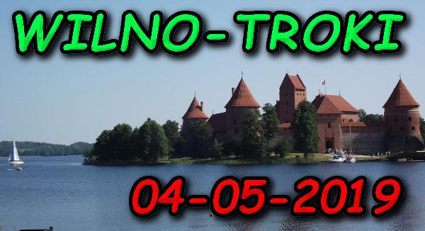 Wycieczka Wilno i Troki 04-05-2019 @ Augustów, Rynek Zygmunta Augusta 15
