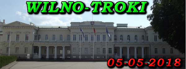 Wycieczka do Wilna i Trok 05-05-2018