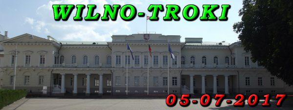 Wycieczka do Wilna i Troki 05-07-2017