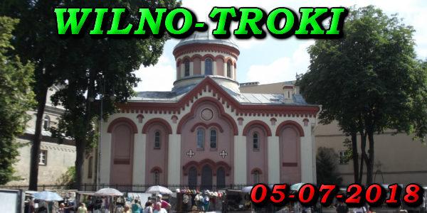 Wycieczka do Wilna i Trok 05-08-2018