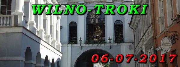 Wycieczka do Wilna i Trok 06-07-2017