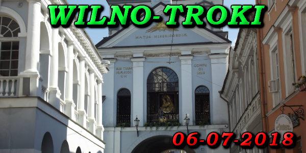 Wycieczka do Wilna i Trok 06-07-2018