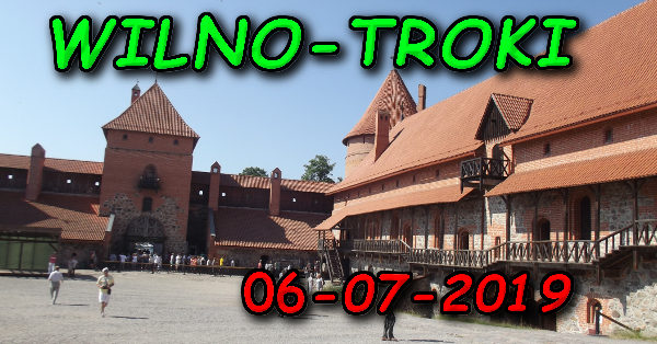 Wycieczka Wilno i Troki 06-07-2019 @ Augustów, Rynek Zygmunta Augusta 15