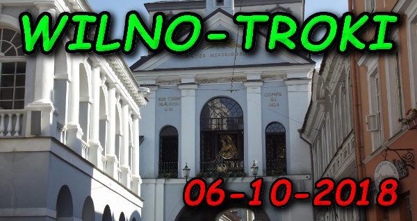 Wycieczka Wilno i Troki 06-10-2018 @ Augustów, Rynek Zygmunta Augusta 15