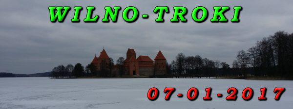 Wycieczka Wilno i Troki 07-01-2017