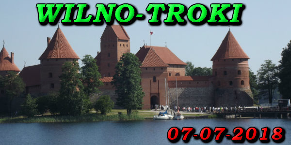 Wycieczka Wilno i Troki 07-07-2018 @ Augustów, Rynek Zygmunta Augusta 15