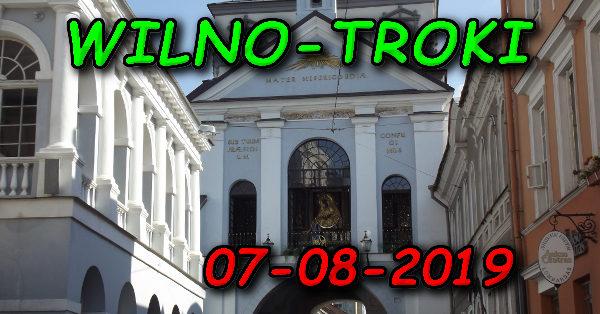 Wycieczka Wilno i Troki 07-08-2019 @ Augustów, Rynek Zygmunta Augusta 15