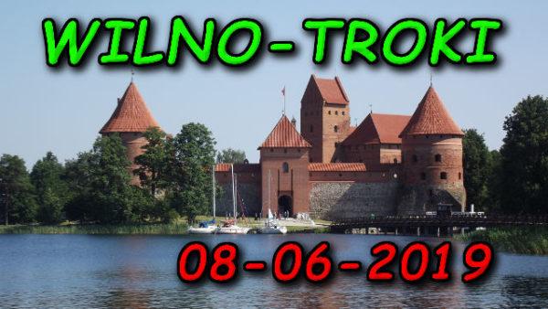Wycieczka Wilno i Troki 08-06-2019 @ Augustów, Rynek Zygmunta Augusta 15