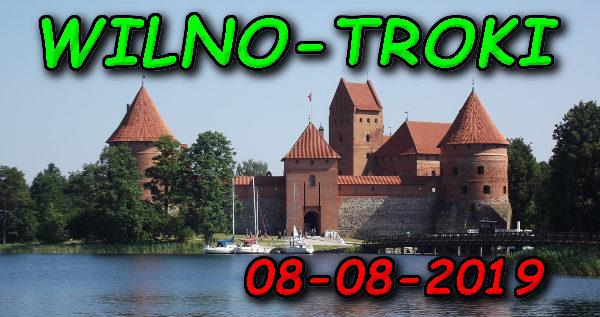 Wycieczka Wilno i Troki 08-08-2019 @ Augustów, Rynek Zygmunta Augusta 15