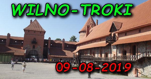 Wycieczka Wilno i Troki 09-08-2019 @ Augustów, Rynek Zygmunta Augusta 15
