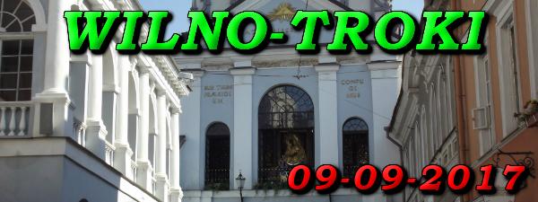 Wycieczka do Wilna i Trok 09-09-2017