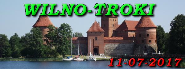 Wycieczka do Wilna i Trok 11-07-2017