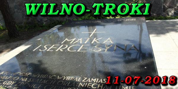 Wycieczka do Wilna i Trok 11-07-2018