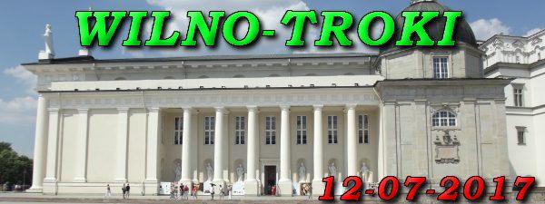 Wycieczka Wilno i Troki 12-07-2017 @ Augustów, Rynek Zygmunta Augusta 15
