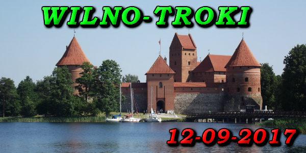 Wycieczka do Wilna i Trok 12-09-2017