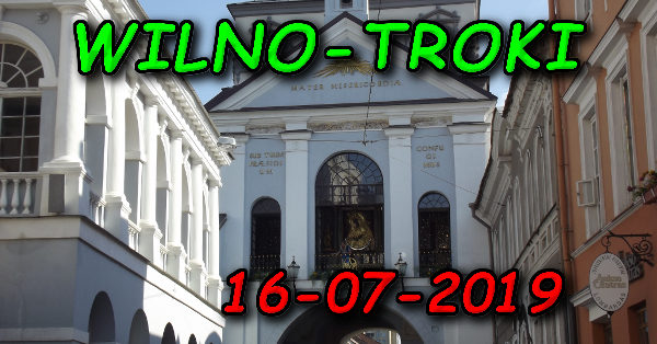 Wycieczka Wilno i Troki 16-07-2019 @ Augustów, Rynek Zygmunta Augusta 15