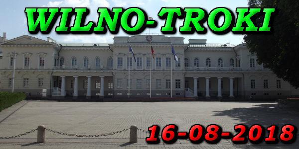 Wycieczka Wilno i Troki 16-08-2018 @ Augustów, Rynek Zygmunta Augusta 15
