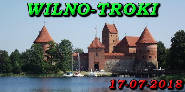Wycieczka Wilno i Troki 17-07-2018 @ Augustów, Rynek Zygmunta Augusta 15