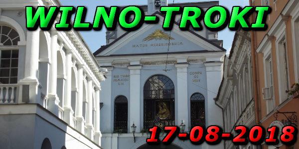 Wycieczka Wilno i Troki 17-08-2018 @ Augustów, Rynek Zygmunta Augusta 15