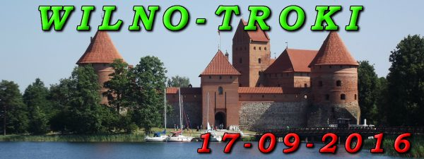 wycieczka Wilno i Troki 17-09-2016
