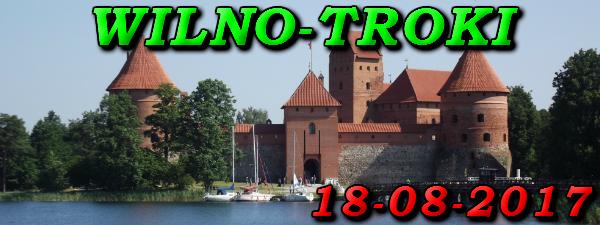 Wycieczka do Wilna i Trok 18-08-2017