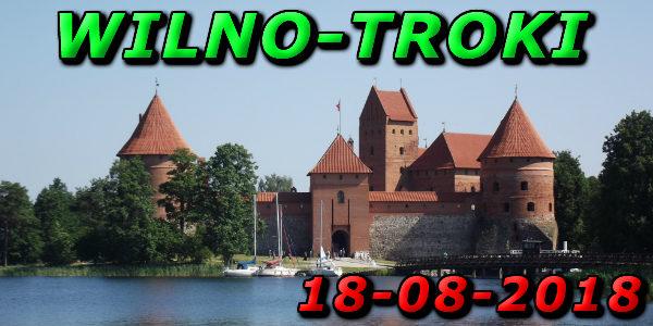 Wycieczka Wilno i Troki 18-08-2018 @ Augustów, Rynek Zygmunta Augusta 15