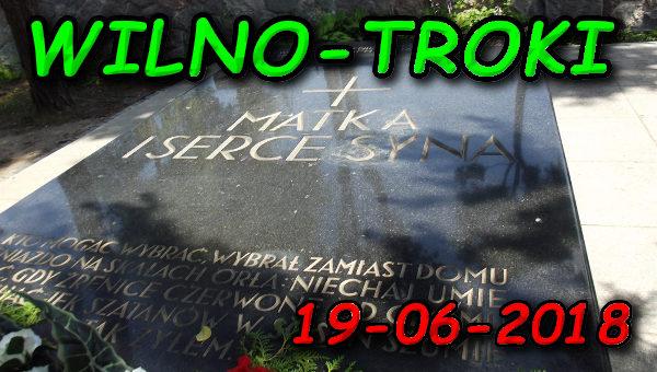 Wycieczka Wilno i Troki 19-06-2018 @ Augustów, Rynek Zygmunta Augusta 15