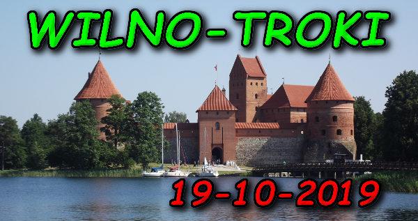 Wycieczka Wilno i Troki 19-10-2019 @ Augustów, Rynek Zygmunta Augusta 15